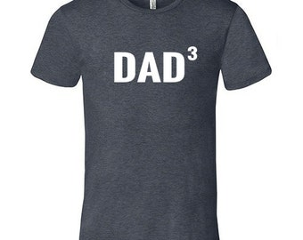 Dad T-Shirt, Father of 3, 3 Children, 3 Kids, 3 Boys, 3 Girls, Triplets Babies T-Shirt, 3 Daughters, Proud Father, Proud Dad, Father's Day