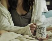 Better Late Than Ugly Mug. Coffee Mug. Hand Lettered Coffee Mug. Gift for Her. Funny Mug.