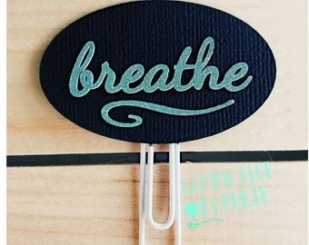 Breathe Planner Clip | Chalkboard | Teacher Planner Clip | Bookmark | Back to School | Teacher Gift