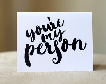 You're My Person | Greeting Card