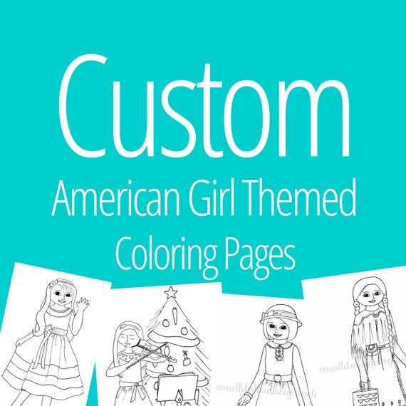 Items similar to CUSTOM American Girl Doll Themed Coloring