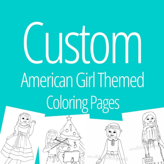 items similar to custom american girl doll themed coloring pages