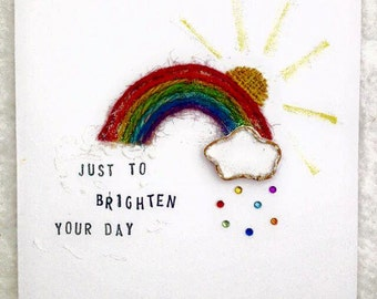 Just to brighten your day rainbow greeting card