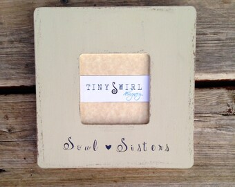 soul sisters best friends picture frame soul sisters custom rustic frame gift for best friend friend gifts