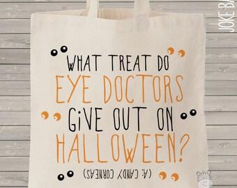 trick or treat bag - halloween bag - halloween joke bag - cute EYE DOCTOR joke halloween trick or treat bag