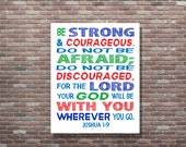 Joshua 1:9, be Strong and Courageous, Scripture, Childrens Bible Verse,Christian Wall Art, Christian Nursery Decor, Childrens Scriptures