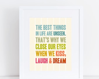 Kiss, Laugh & Dream - 8x10 Print
