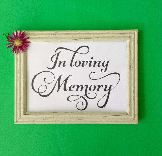 In Loving Memory, Printable Wedding Sign, Sign