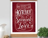 SALE!! This Kitchen is Seasoned With Love Mason Jar Hand Lettered Typography Word Art Sign  + Frame Kit 11x14  Wall Art,