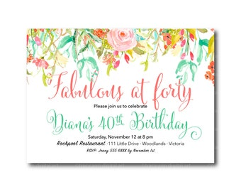 40th Birthday Invitation, Fabulous at Forty invitation, 30th, 40th, 50th Birthday, Spring Birthday Invite 3061