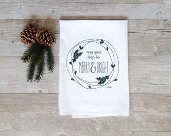 Christmas Tea Towel - Merry and Bright Wreath Holiday Flour Sack Kitchen Dish Cloth Evergreen Pine Rustic Home Decor Farmhouse Decor