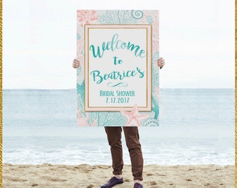 Welcome Sign- Poster-  Bridal Shower Sign-Wedding- Beach- Shells- Under the Sea-Ocean-Tropical Theme-Sea Side Personalized-YOU PRINT