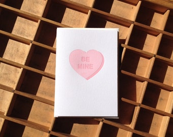Be Mine Pink Heart Letterpress Greeting Card