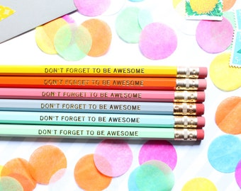 Don't Forget to be Awesome pencil set, Set of 6 Hex Pencils, Gold Foil Pencils, Engraved Pencils, Stocking Stuffer, Personalized Pencils