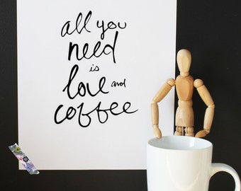 coffee lover, quote print, kitchen print, funny quote, wall art print, home decor, coffee print, typography print, modern decor, happy print