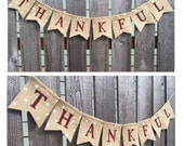 Thankful Banner, Thankful Burlap Banner Sign, Thanksgiving Bunting, Thanksgiving Decoration, Rustic Holiday Decor Banner, Give Than