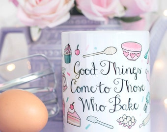 Baking Gift Quote Mug - Those Who Bake Collection - Gift for Bakers