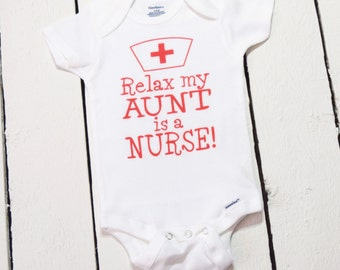 SALE!! :) Relax My Aunt Is A Nurse Cute Baby One Piece