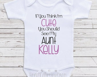 Personalized aunt baby clothes just like my aunt personalized aunt baby clothes think im cute short or long sleeve baby negle