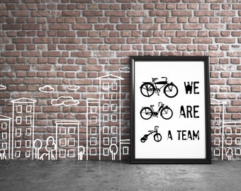 we are a team print, Motivational poster, Printable Quote, Art Digital Print, Bicycle poster, Bike print, cycling poster, Cycling Gift