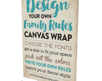 Your Family Rules Canvas Wrap