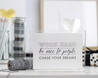 """work hard. be nice to people. chase your dreams / work hard print / dreams print / print for office /gallery wall print / 5""""x7"""" HORIZONTAL"""