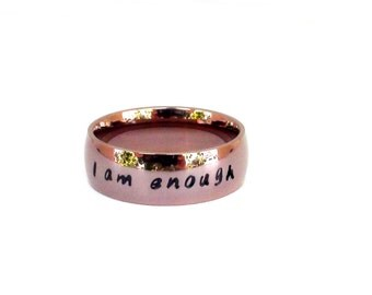 I am Enough- Stainless Steel Jewelry Unique  Color Inspirational Ring Affirmation I am enough