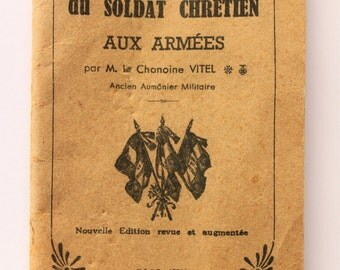 French Old Book -Manuel Soldier Christian - Art Armed -Prières - Tribute to God - Collection