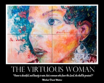 The Virtuous Woman - Custom Feature Print (Framed)