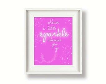 Leave a Little Sparkle Art Print