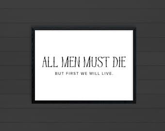 game of thrones print || valar morghulis ||  11x14 got print || game of thrones || all men must die