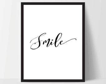Instant Download, Smile, Art Print, Quote, Inspirational Print Decor, Digital Art Print, Office Print, 12x16, Black