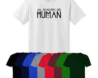 All Monsters are Human T-shirt Fun Gift Mens Womens Ships Worldwide S-XXL