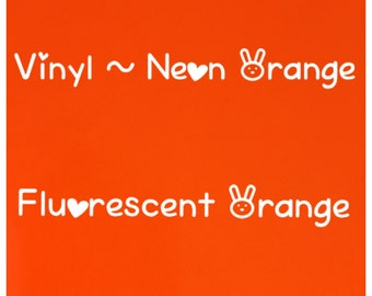 Vinyl, Neon Orange Vinyl, Fluorescent Orange Vinyl,  Neon Orange, Silhouette Vinyl, Craft Vinyl, Premium Vinyl, Sign Vinyl, Cricut Vinyl