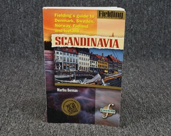 Fielding's Guide To Denmark, Sweden, Norway, Finland, And Iceland Scandinavia