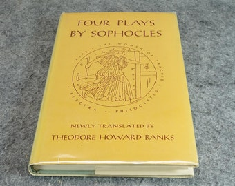 Four Plays By Sophocles\, Translated By Theodore Howard Banks C. 1966.
