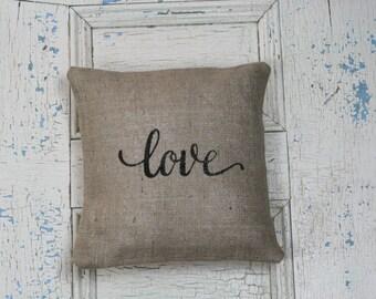 Love Pillow, Burlap Pillow, Rustic Decor, Decorative Pillow
