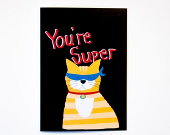 Greeting card, friendship, love, just because, you're super, birthday, cute cat