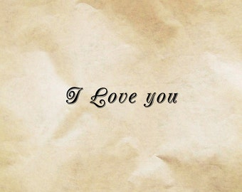 Poster to download for Valentine's Day I love you  typography on parchment to print