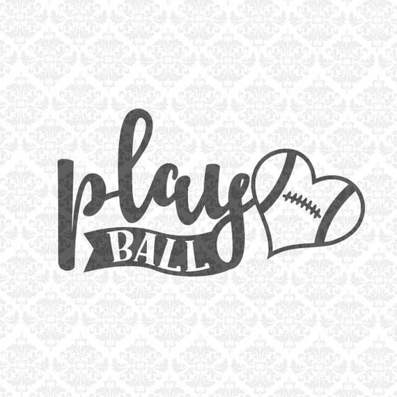 Play Ball Baseball Softball Football Volleyball Fast Pitch