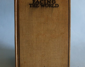 Facing The World by Horatio Alger Jr. Vintage Boy's Book