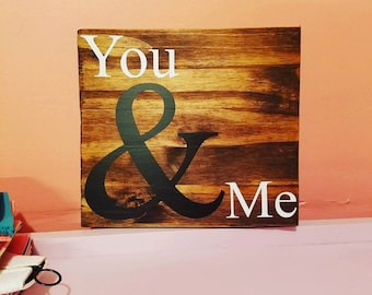 You & Me Wood Sign