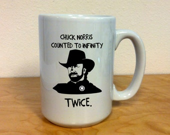 Chuck Norris Funny Coffee Mug, Counted to Infinity Twice, Mugs