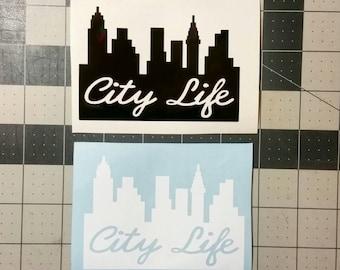 City Life Vinyl Decal Sticker!
