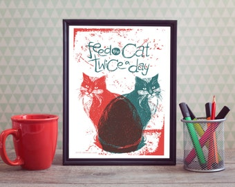Feed the cat poster