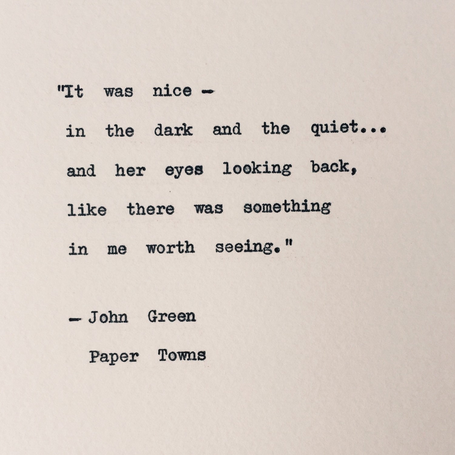 Looking For Alaska Quotes >> Paper Towns typewriter quote/ John Green Love Quote/ wall