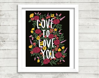 "16x20"" | Warm LOVE TO LOVE You Art Print"