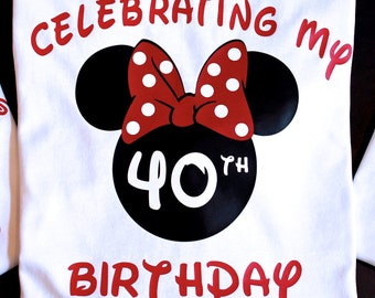 Disney Birthday Shirt, Minnie Birthday Shirt, 40th Birthday Shirt Disney, Birthday Shirt