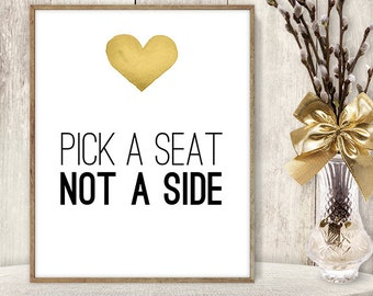 Pick a Seat Not a Side Sign DIY / Seating Sign / Yellow Gold Heart, Watercolor Heart Sign / Printable PDF Wedding Sign ▷ Instant Download