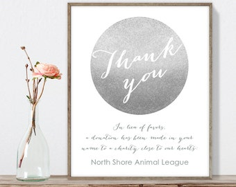 Wedding Thank You Sign / In Lieu of Favors, Charity Donation / Silver Sparkle / Metallic Silver ▷ Printable File {or} Printed & Shipped